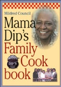 Mama Dip's Family Cookbook (Paperback)