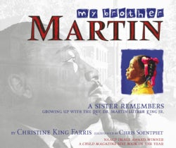 My Brother Martin: A Sister Remembers Growing Up With The Rev. Dr. Martin Luther King Jr. (Paperback)