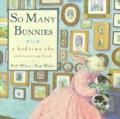 So Many Bunnies: A Bedtime ABC and Counting Book (Board book)