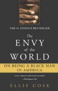 The Envy of the World: On Being a Black Man in America (Paperback)
