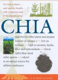 Chia: Rediscovering A Forgotten Crop Of The Aztecs (Paperback)