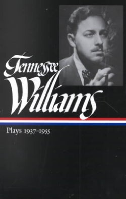 Tennessee Williams: Plays 1937-1955 (Hardcover)
