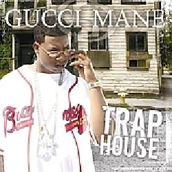 Gucci Mane - Trap House