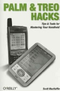 Palm And Treo Hacks (Paperback)