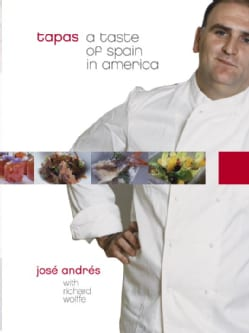 Tapas: A Taste Of Spain In America (Hardcover)