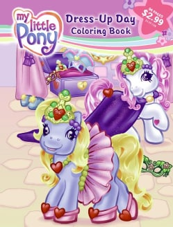 My Little Pony Dress-Up Day: Three-In-One (Paperback)