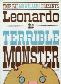 Leonardo, the Terrible Monster (Hardcover)