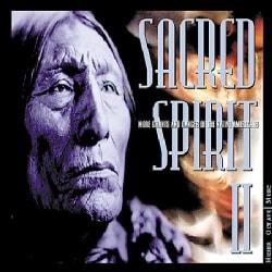 Sacred Spirit - Sacred Spirit, Vol 2: More Chants and Dances of Native