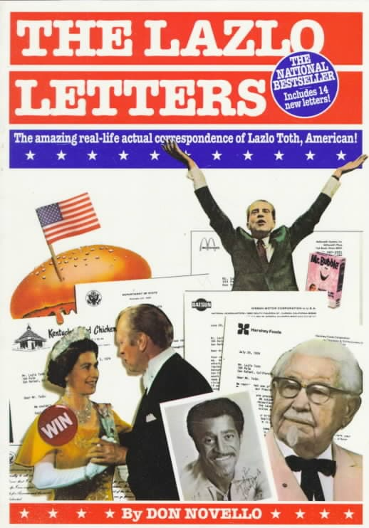 The Lazlo Letters: The Amazing, Real-Life, Actual Correspondence of Lazlo Toth, American (Paperback)
