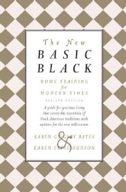 The New Basic Black: Home Training For Modern Times (Hardcover)