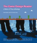 The Game Design Reader: A Rules of Play Anthology (Hardcover)