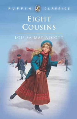 Eight Cousins or the Aunt Hill (Paperback)