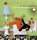 The Jonathan Adler Book: My Prescription For Anti-depressive Living (Hardcover)