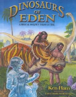 Dinosaurs of Eden: A Biblical Journey Through Time (Hardcover)