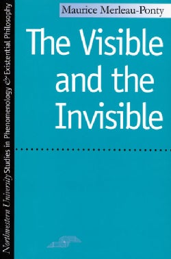 The Visible and the Invisible: Followed by Working Notes (Paperback)