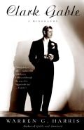 Clark Gable: A Biography (Paperback)