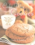 Cake Mix Cookie Companion: More Than 175 Delectable Cookie Recipes That Begin With a Box of Cake Mix (Paperback)