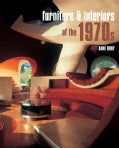 Furniture & Interiors Of The 1970s (Hardcover)