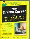 Your Dream Career for Dummies (Paperback)