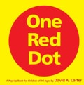 One Red Dot: A Pop-up Book for Children of All Ages (Hardcover)