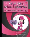 Kyla May Miss. Behaves As an International Super Spy (Paperback)