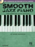 Smooth Jazz Piano: The Complete Guide