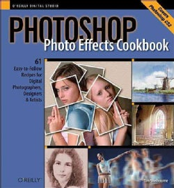 Photoshop Photo Effects Cookbook (Paperback)