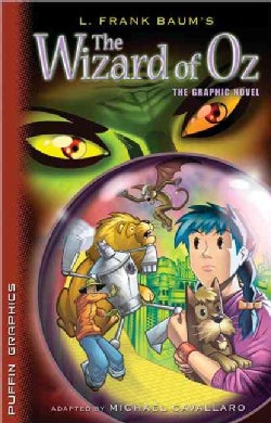 The Wizard of Oz: The Graphic Novel (Paperback)