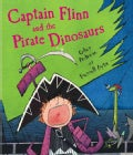 Captain Flinn And The Pirate Dinosaurs (Hardcover)