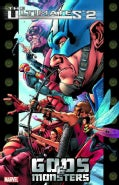 Ultimates 2: Gods And Monsters (Paperback)