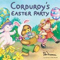 Corduroy's Easter Party (Paperback)
