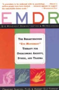 Emdr: The Breakthrough Therapy for Overcoming Anxiety, Stress, and Trauma (Paperback)