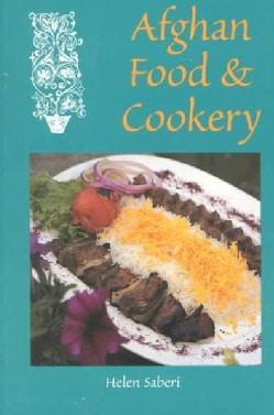 Afghan Food & Cookery: Noshe Djan (Paperback)