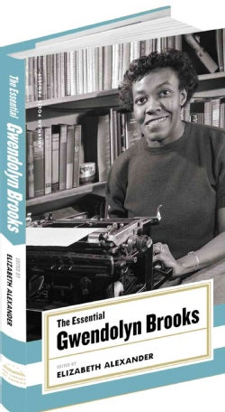 The Essential Gwendolyn Brooks: Selected Poems (Hardcover)