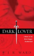 Dark Lover: A Novel of the Black Dagger Brotherhood (Paperback)