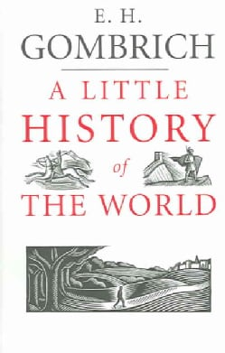 A Little History of the World (Hardcover)