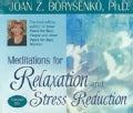 Meditations for Relaxation And Stress Reduction (CD-Audio)