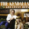 Kendalls - 20 Greatest Hits