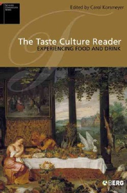 The Taste Culture Reader: Experiencing Food And Drink (Paperback)