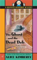 The Ghost And the Dead Deb (Paperback)