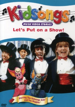 Kidsongs: Let's Put on a Show (DVD)