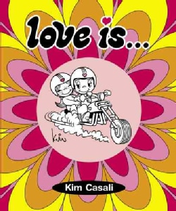 Love Is...a Wild Ride! (Hardcover)