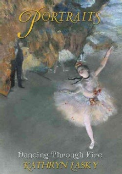 Dancing Through Fire: Based on the Art of Edgar Degas (Hardcover)