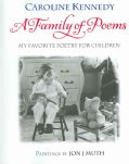 Family of Poems: My Favorite Poetry for Children (Hardcover)