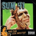 Sum 41 - Does This Look Infected? (Parental Advisory)