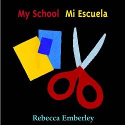 My School/mi Escuela (Board book)