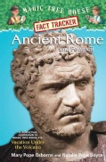 Ancient Rome and Pompeii: A Nonfiction Companion to Magic Tree House #13: Vacation Under the Volcano (Hardcover)