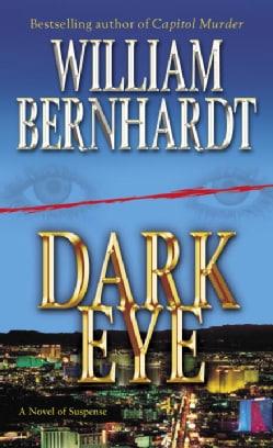 Dark Eye: A Novel of Suspense (Paperback)