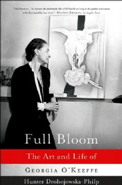 Full Bloom: The Art And Life of Georgia O'keeffe (Paperback)