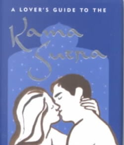 A Lover's Guide to the Kama Sutra (Hardcover)